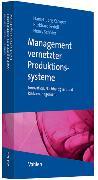 Cover-Bild zu Management vernetzter Produktionssysteme von Kemper, Hans-Georg (Hrsg.)