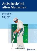 Cover-Bild zu Anästhesie bei alten Menschen (eBook) von Beck, Christopher (Beitr.)