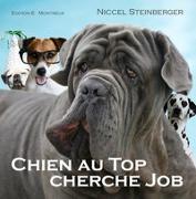 Cover-Bild zu Chien au Top cherche Job von Steinberger, Niccel