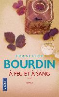 Cover-Bild zu A feu et à sang von Bourdin, Françoise