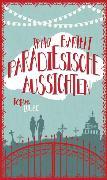Cover-Bild zu Paradiesische Aussichten von Bartelt, Franz