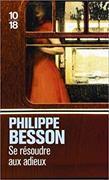 Cover-Bild zu Se résoudre aux adieux von Besson, Philippe