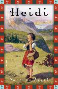 Cover-Bild zu Heidi (Vollständige Ausgabe. Erster und zweiter Teil) von Spyri, Johanna