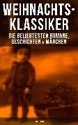 Cover-Bild zu Weihnachts-Klassiker: Die beliebtesten Romane, Geschichten & Märchen (Illustriert) (eBook) von Lagerlöf, Selma