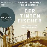 Cover-Bild zu Schorlau, Wolfgang: Der Tintenfischer - Commissario Morello ermittelt in Venedig - Ein Fall für Commissario Morello, (Ungekürzt) (Audio Download)