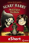 Cover-Bild zu Kaiblinger, Sonja: Scary Harry - Fledermaus frei Haus (eBook)