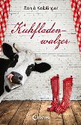 Cover-Bild zu Kaiblinger, Sonja: Kuhfladenwalzer (eBook)