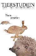 Cover-Bild zu Tiere erzählen (eBook) von Fischer, Andreas