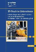 Cover-Bild zu 3D-Druck im Unternehmen (eBook) von Fischer, Andreas