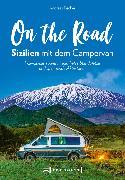 Cover-Bild zu On the Road - Sizilien mit dem Campingbus (eBook) von Fischer, Andreas
