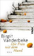 Cover-Bild zu Vanderbeke, Birgit: Die Frau mit dem Hund (eBook)