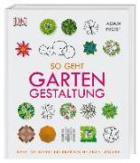 Cover-Bild zu So geht Gartengestaltung von Frost, Adam