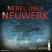 Cover-Bild zu Insel-Krimi 12 - Nebel Über Neuwerk von Sophie Schuster - Yvonne Greitzke (Gelesen)