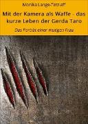 Cover-Bild zu Mit der Kamera als Waffe - das kurze Leben der Gerda Taro (eBook) von Lange-Tetzlaff, Monika