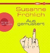 Cover-Bild zu Ausgemustert von Fröhlich, Susanne