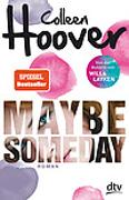 Cover-Bild zu Maybe Someday von Hoover, Colleen