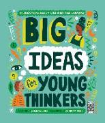 Cover-Bild zu Wilson, Jamia: Big Ideas for Young Thinkers: 20 Questions about Life and the Universe