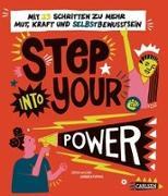 Cover-Bild zu Wilson, Jamia: Step into your power: Mit 23 Schritten zu mehr Mut, Kraft und Selbstbewusstsein