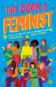 Cover-Bild zu Wilson, Jamia: This Book Is Feminist: An Intersectional Primer for Next-Gen Changemakers