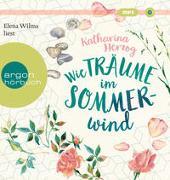 Cover-Bild zu Wie Träume im Sommerwind von Herzog, Katharina
