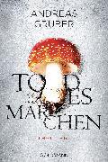 Cover-Bild zu Gruber, Andreas: Todesmärchen (eBook)