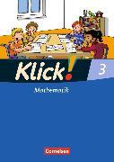 Cover-Bild zu Klick! Mathematik 3. Schuljahr. Schülerbuch von Burkhart, Silke