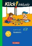 Cover-Bild zu Klick! inklusiv - Grundschule / Förderschule - Mathematik 1./2. Schuljahr. Geometrie. Themenheft 5 von Burkhart, Silke