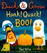 Cover-Bild zu Hills, Tad: Duck & Goose, Honk! Quack! Boo!