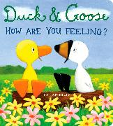 Cover-Bild zu Hills, Tad: Duck & Goose, How Are You Feeling?