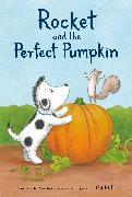 Cover-Bild zu Hills, Tad: Rocket and the Perfect Pumpkin