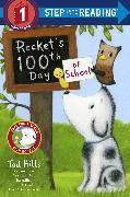 Cover-Bild zu Hills, Tad: Rocket's 100th Day of School