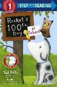 Cover-Bild zu Hills, Tad: Rocket's 100th Day of School (Step Into Reading, Step 1)