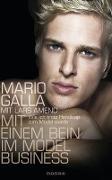 Cover-Bild zu Galla, Mario: Mit einem Bein im Modelbusiness (eBook)