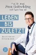 Cover-Bild zu Gottschling, Sven: Leben bis zuletzt (eBook)