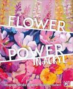 Cover-Bild zu Flower Power in Acryl von Kosnick, Ruth Alice