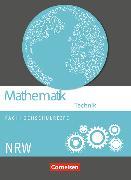 Cover-Bild zu Mathematik. Fachhochschulreife. Technik. Schülerbuch. NW von Berg, Christoph