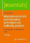 Cover-Bild zu eBook Informationssicherheit und Datenschutz systematisch und nachhaltig gestalten