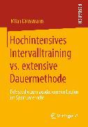 Cover-Bild zu eBook Hochintensives Intervalltraining vs. extensive Dauermethode