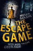 Cover-Bild zu The Escape Game - Wer wird überleben? von Goldin, Megan