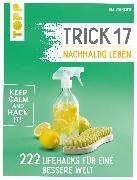 Cover-Bild zu eBook Trick 17 - Nachhaltig leben