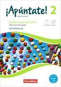 Cover-Bild zu ¡Apúntate! 2. Nueva edición. Differenzierende Ausgabe. Cuaderno de ejercicios mit interakt. Übungen - Lehrerfassung