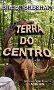 Cover-Bild zu eBook Terra do Centro (A Jornada de Kendra, #3)