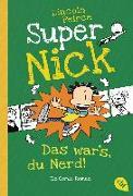 Cover-Bild zu Peirce, Lincoln: Super Nick - Das war's, du Nerd!