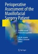 Cover-Bild zu Perioperative Assessment of the Maxillofacial Surgery Patient von Ferneini, Elie M. (Hrsg.)
