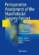 Cover-Bild zu Perioperative Assessment of the Maxillofacial Surgery Patient (eBook) von Ferneini, Elie M. (Hrsg.)