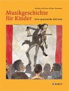 Cover-Bild zu Heumann, Monika: Musikgeschichte für Kinder