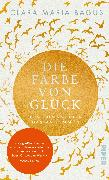 Cover-Bild zu Die Farbe von Glück von Bagus, Clara Maria