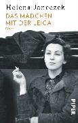 Cover-Bild zu Das Mädchen mit der Leica von Janeczek, Helena