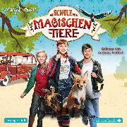 Cover-Bild zu Die Schule der magischen Tiere: Das Hörbuch zum Film von Auer, Margit
