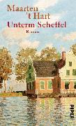 Cover-Bild zu Hart, Maarten 't: Unterm Scheffel (eBook)